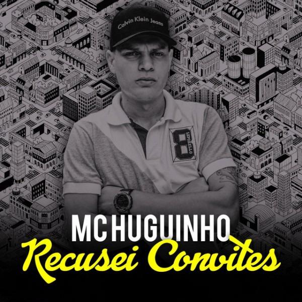 Listen To Recusei Convites By Mc Huguinho On Tidal