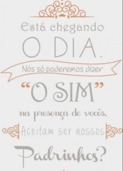 Dicas De Frases Para Convidar Padrinhos!!!