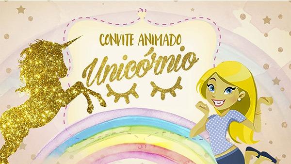 Convite Animado Unicórnio Grátis Para Baixar E Personalizar