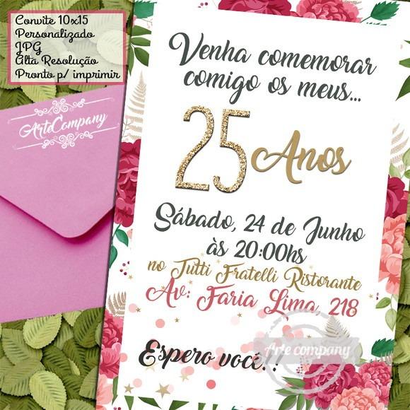 Convite Aniversário 25 Anos Floral Digital No Elo7