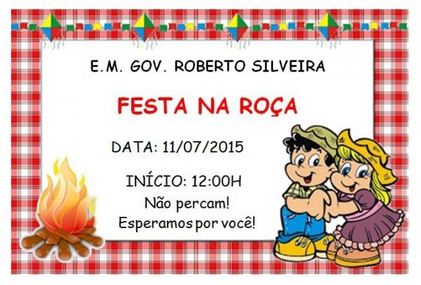 Convite  Festa Na Roça Na E M  Roberto Silveira