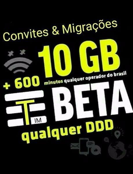 Convite Migração Tim Beta 4g 10gb 600min 55,00 Mês