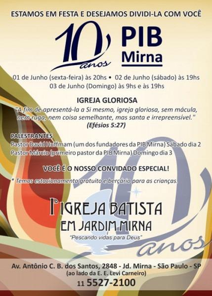 Aniversário De 10 Anos Da Primeira Igreja Batista Em Jd  Mirna