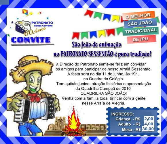 Patronato Sousa Carvalho  Convite Quadrilha Do Patronato 2011