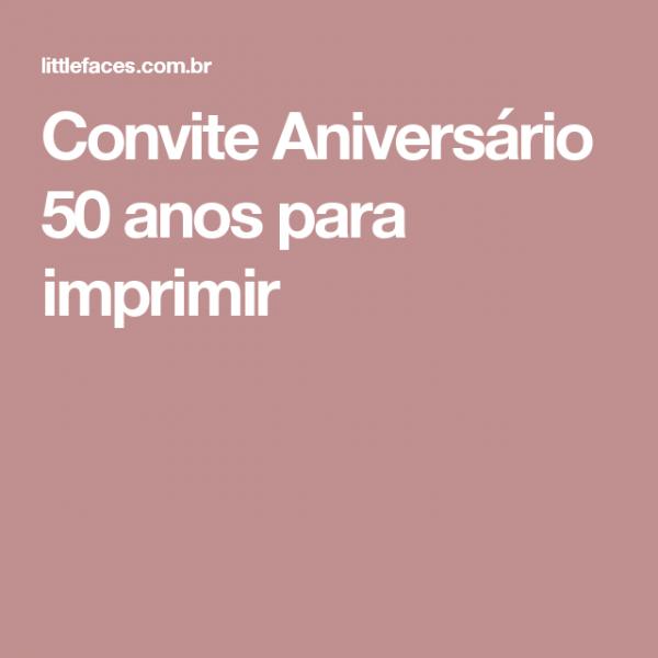 Convite Aniversário 50 Anos Para Imprimir