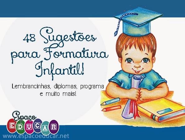 48 SugestÕes Para Formatura Infantil  Diplomas, Programa, Convites