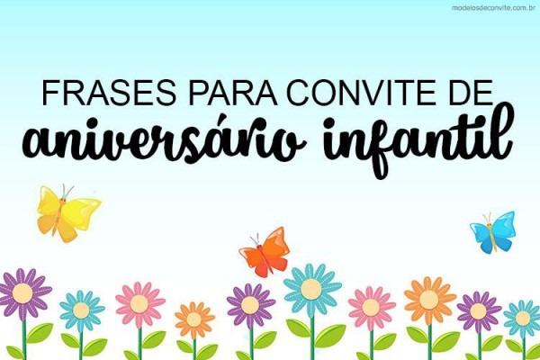 20 Frases Para Convite De Aniversário Infantil – Modelos De Convite