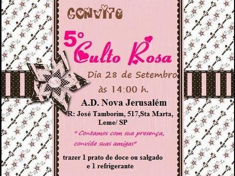5º Culto Rosa