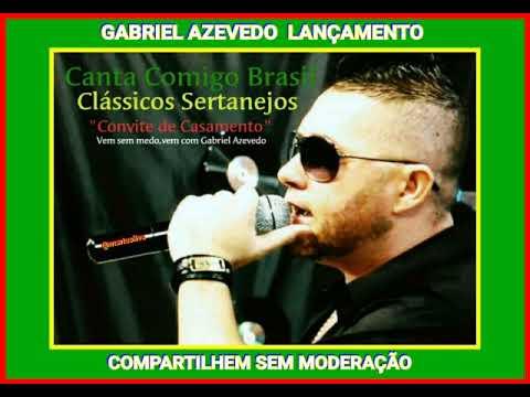 Gabriel Azevedo  Cantor Revelação   Convite De Casamento
