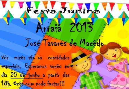 Escola Municipal José Tavares De Macêdo  Convite Festa Junina