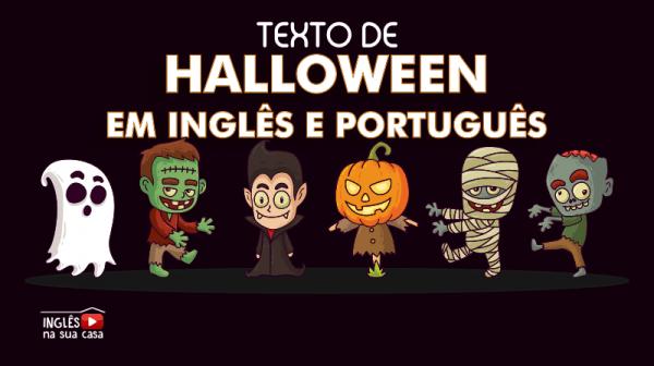 Especial  Texto De Halloween Em InglÊs E PortuguÊs