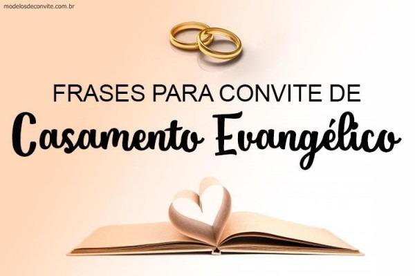 25 Frases Para Convite De Casamento Evangélico – Modelos De Convite