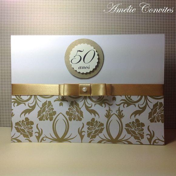 Convite Bodas De Ouro …
