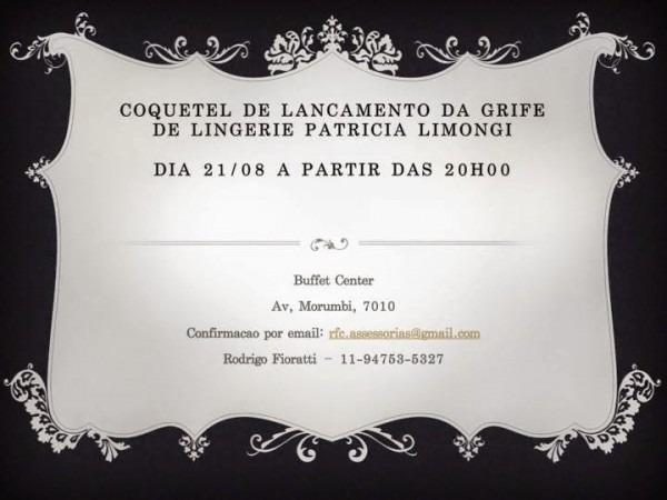 Paula Barrozo  21 08 ♥ Coquetel De Lançamento Da Grife De