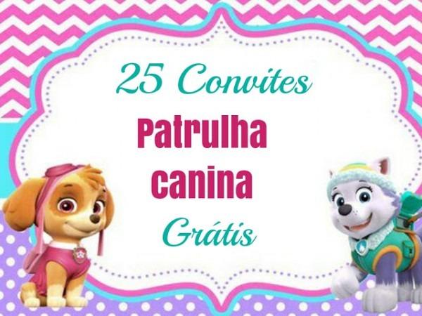 25 Convites Da Patrulha Canina Para Baixar E Editar Grátis
