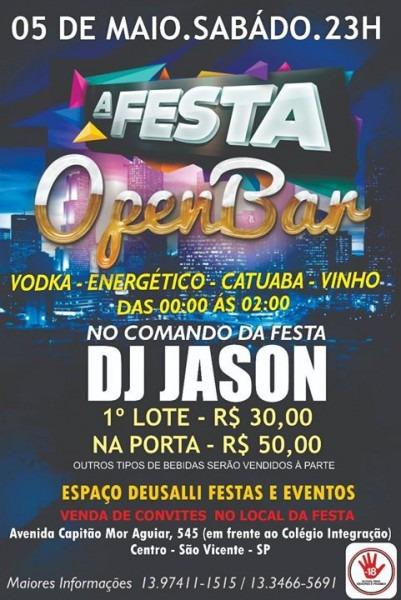 ☆05 05☆ A Festa ☆ Open Bar ☆ At Buffet Deusalli Festas E