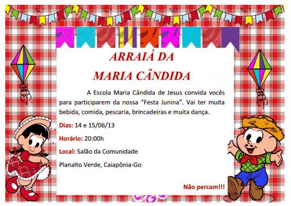 Escola Maria Cândida De Jesus  Convite Da Festa Junina 2013