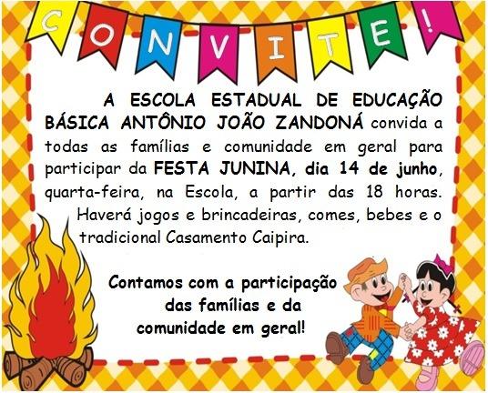 Convite Para Festa Junina Da Escola Zandoná