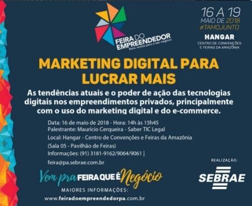 Palestra Sobre Marketing Digital Para A Feira Do Empreendedor 2018