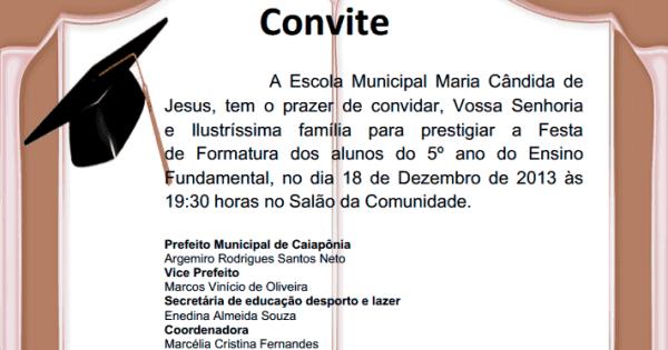 Escola Maria Cândida De Jesus  Convite De Formatura Dos Alunos Do