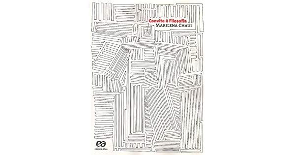 Convite à Filosofia  Marilena Chaui  Amazon Com Br  Livros