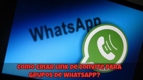 ✓ Como Criar Link De Convite Para Grupos De Whatsapp