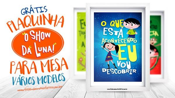 Plaquinhas Festa Show Da Luna Para Imprimir