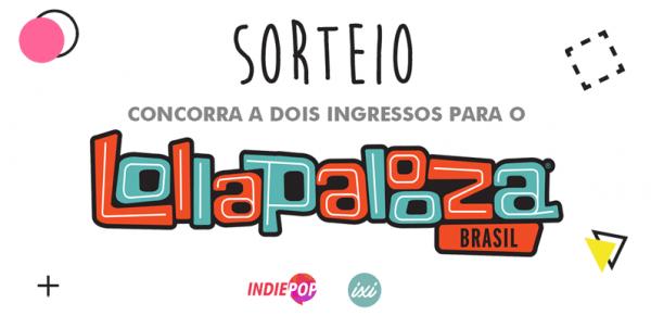 Promoção  Concorra A Dois Ingressos Para O Lollapalooza 2018
