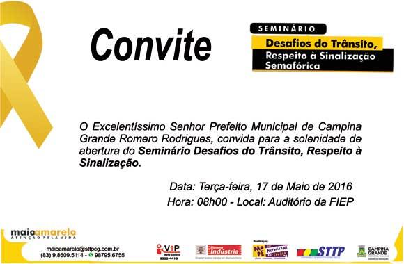 """Convite Para Abertura Do Seminário """"desafios Do Trânsito, Respeito"""