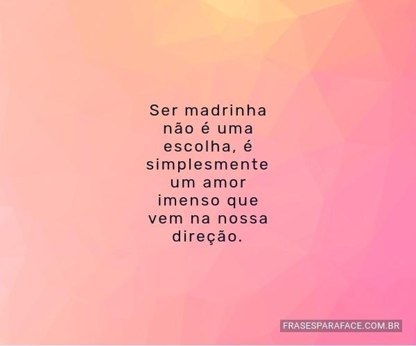 Ser Madrinha é