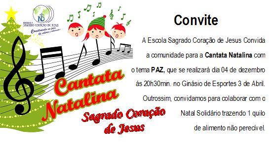 Escola Sagrado CoraÇÃo De Jesus  Convite Cantata Natalina