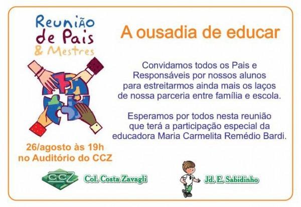 Reunião De Pais – A Ousadia De Educar – 26 08 às 19h