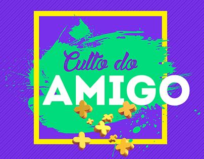 Culto Do Amigo • Iead On Behance
