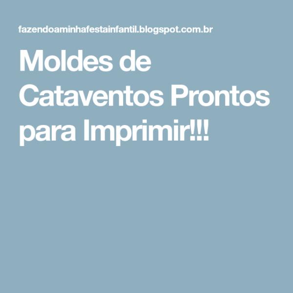 Moldes De Cataventos Prontos Para Imprimir!!!