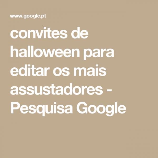 Convites De Halloween Para Editar Os Mais Assustadores
