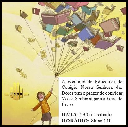 Convite Para Feira Do Livro – Cnsd – Colégio Nossa Senhora Das