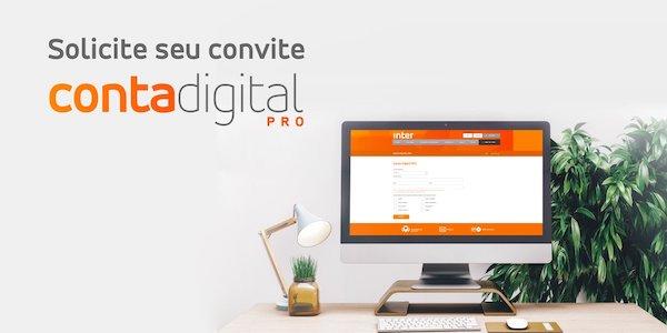 Saiba Como Solicitar Convite Para A Conta Digital Pro Do Banco Inter