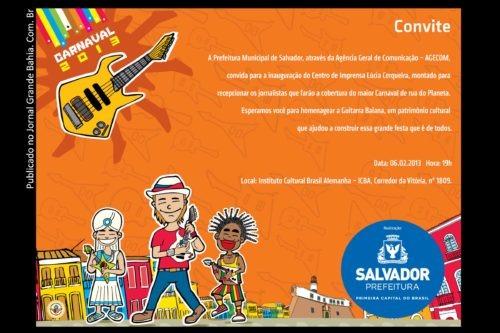Em Salvador, Sala De Imprensa Do Carnaval 2013 Homenageia A