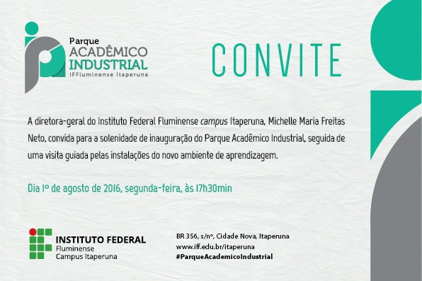 Convite De Inauguração Do Parque Acadêmico Industrial