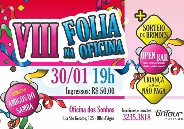 Carnaval 2013  Viii Folia Na Oficina