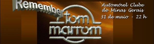 Remember Tom Marrom