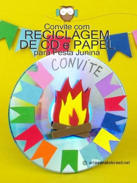 Convite Com Reciclagem De Cd E Papel Para Festa Junina