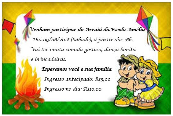 E  M  Profª AmÉlia Fernandes Martins  Convite Para A Festa Junina