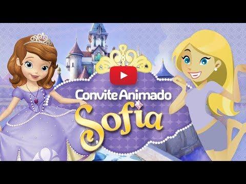 Convite Animado Virtual Princesa Sofia Grátis Para Download