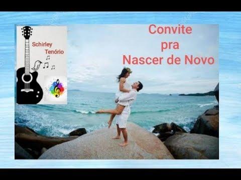 Convite Pra Nascer De Novo   Erasmo Carlos ( Cover