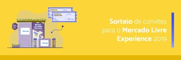 Sorteio De Convites Para O Mercado Livre Experience 2019